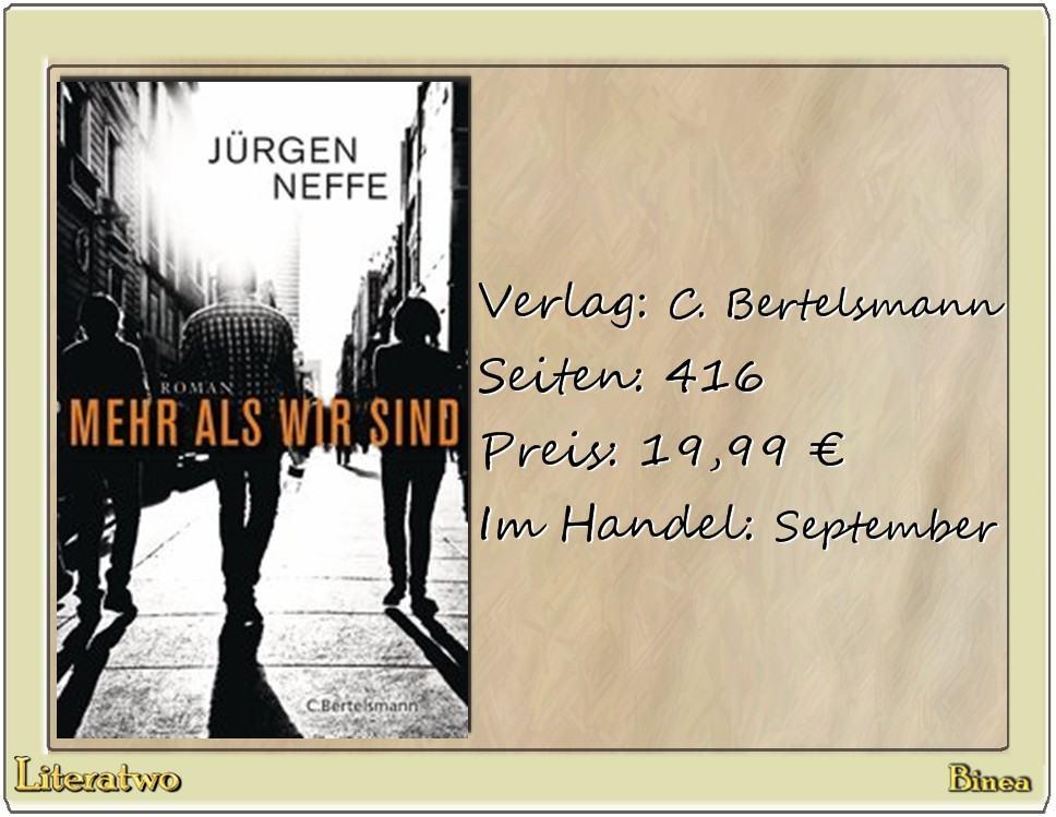 Literatwo: Mehr als wir sind ~ Jürgen Neffe