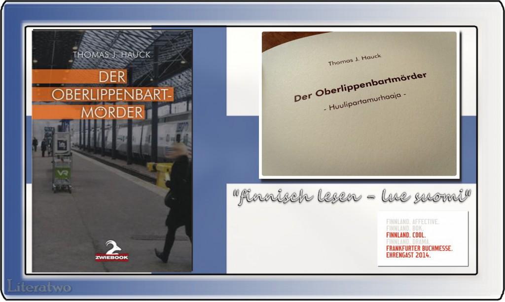 """Literatwo: """"Der Oberlippenbartmörder"""" ~ Thomas J. Hauck"""