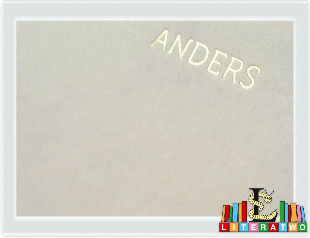 Anders ~ Andreas Steinhöfel