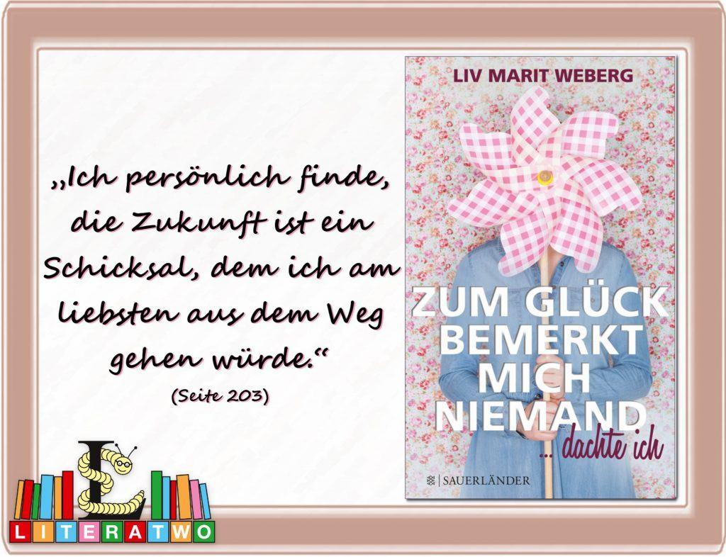 Zum Glück bemerkt mich niemand...dachte ich ~ Liv Marit Weberg