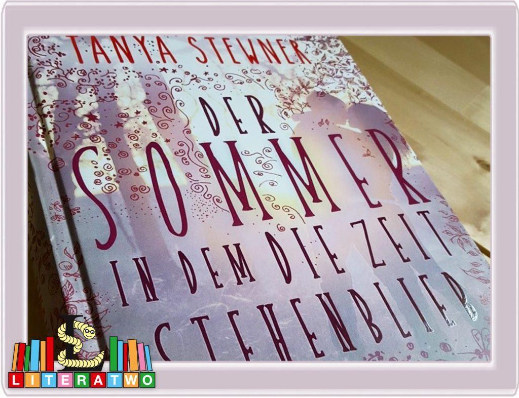 Der Sommer in dem die Zeit stehenblieb ~ Tanya Stewner