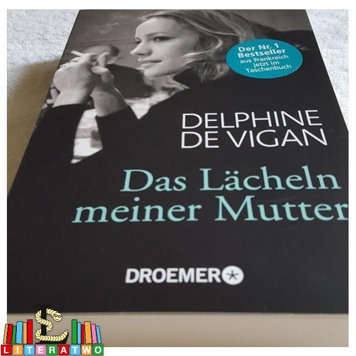 Das Lächeln meiner Mutter ~ Delphine de Vigan