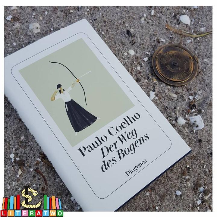 Der Weg des Bogens ~ Paulo Coelho